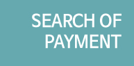 SEARCH OF PAYMENT